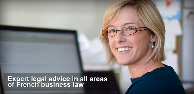 expert legal advice in all areas of french business law